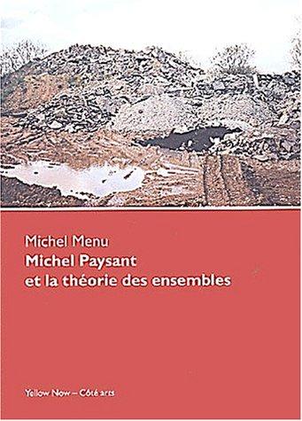 Michel Paysant et la théorie des ensembles par Michel Menu