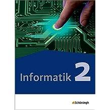 Informatik - Lehrwerk für die gymnasiale Oberstufe - Neubearbeitung: Schülerband 2: Qualifikationsphase