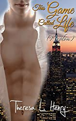 This Game Called Life (Kingdom Book 4)