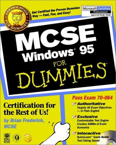 MCSE Windows 95 For Dummies por Brian Frederick