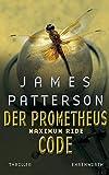 James Patterson: Der Prometheus Code