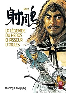 La Légende du Héros Chasseur d'Aigles Edition simple Tome 2