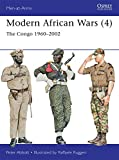 Modern African Wars (4): The Congo 1960-2002 (Men-at-Arms, Band 492)