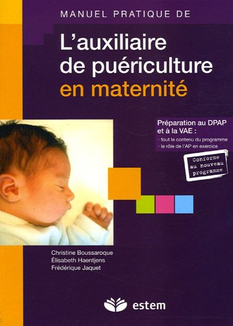 L'auxiliaire de puériculture en maternité