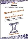 Image de Microcounseling e microcoaching. Manuale operativo di strategie brevi per la motivazione al cambiamento
