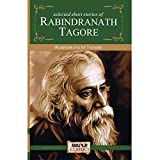 Rabindranath Tagore - Selected Short Stories (Master's Collections)