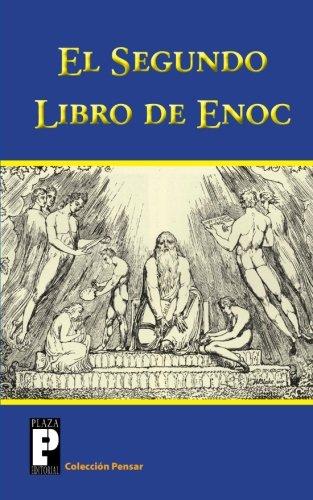 El Segundo Libro de Enoc: El Libro de los Secretos de Enoc (Coleccion Pensar)