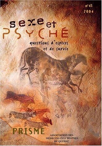 Prisme, N 43/2004 : Sexe et psych : Questions d'espces et de survie