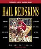 Hail Redskins: A Celebration of the Greatest Players, Teams, and Coaches