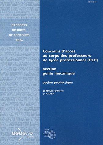 Concours d'accès au corps des professeurs de lycée professionnel : Section Génie mécanique Option : productique