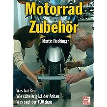 Motorradzubehör: Was hat Sinn - Wie schwierig ist der Anbau - Was sagt der TÜV dazu