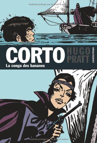 Corto, Tome 10 : La conga des bananes