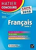 Français : Tome 1, Epreuve écrite d'admissibilité CRPE