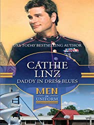 Daddy In Dress Blues (Mills & Boon M&B) (Men of Honor, Book 1)