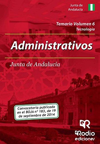 Administrativos de la Junta de Andalucia. Temario. Volumen 6 (Oposiciones)