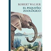 El pequeño zoológico (Libros del Tiempo, Band 356)