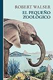 El pequeño zoológico (Libros del Tiempo)