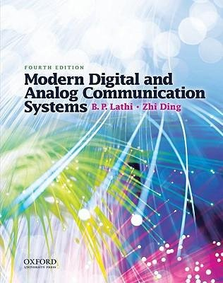 [( Modern Digital and Analog Communication Systems (Oxford Series in Electrical and Computer Engineering (Hardcover)) By Lathi, B P ( Author ) Hardcover Jan - 2009)] Hardcover