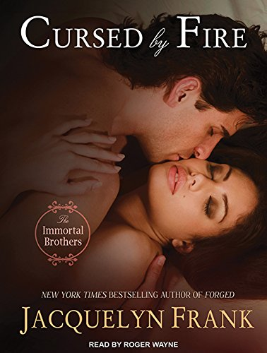 Cursed by Fire (Immortal Brothers, Band 1)