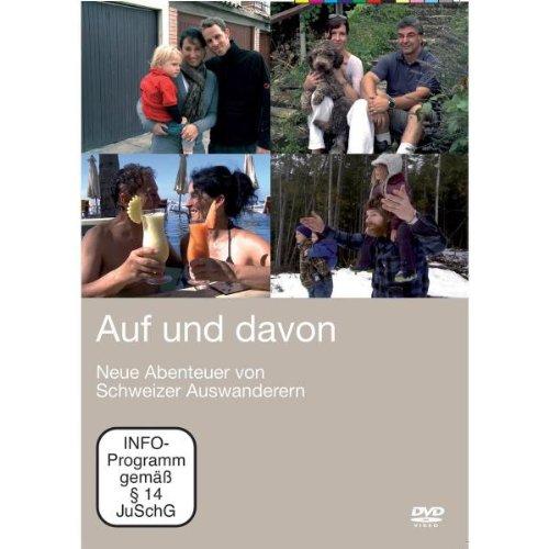 Neue Abenteuer von Schweizer Auswanderern