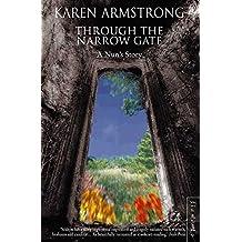Through the Narrow Gate: A Nun's Story: A Memoir of Convent Life