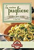 La cucina pugliese (eNewton Manuali e Guide) (Italian Edition)