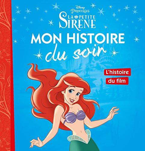 LA PETITE SIRÈNE - Mon Histoire du Soir - L'histoire du film