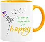 Cadouri Tasse mit Spruch » Do More of What Makes You Happy « Kaffeetasse Bürotasse Sprüchetasse - 300 ml