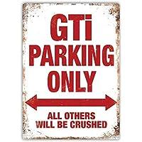 qidushop GTI Placa de Aparcamiento Solo para Mujer con diseño de Polo Vag Golf Polo Dub