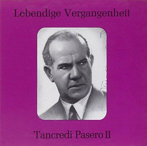 Lebendige Vergangenheit - Tancredi Pasero (Vol.2)