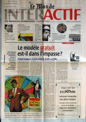 MONDE INTERACTIF (LE) du 20/09/2000 - GUY HASCOET, SECRETAIRE D'ETAT A L'ECONOMIE SOLIDAIRE, CROIT EN UN WEB NON MARCHAND, INTERVIEW - CYBERCULTURE - DE NOMBREUX LOGICIELS UTILITAIRES, LE PLUS SOUVENT GRATUITS, AIDENT L'INTERNAUTE A MIEUX EXPLOITER LES RICHESSES DE LA TOILE - METIERS - CREES A L'ORIGINE POUR HEBERGER ET ACCOMPAGNER LES PORTEURS D'UN PROJET DE CREATION D'ENTREPRISE, LES INCUBATEURS DEVIENNENT DES RECRUTEURS - TECHNIQUES - DE NOMBREUX PARAMETRES DU WEB, TELS QUE L'AUDIENCE, L'ACC par Collectif