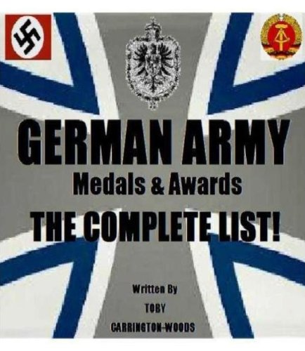 German Army Medals & Awards - The Complete List (English Edition)