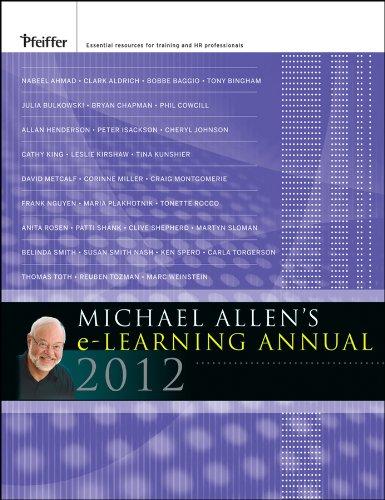 Michael Allen's 2012 e-Learning Annual (J-B Pfeiffer Annual Vol1)