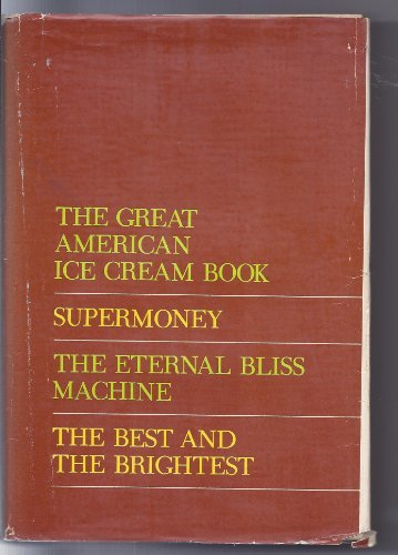 newsweek-books-4-the-great-american-ice-cream-book-supermoney-the-eternal-bliss-machine-the-best-and