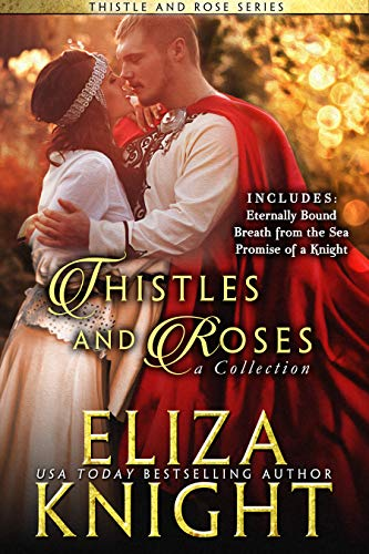 Thistles and Roses Collection: A Bundle of Scottish, Irish and English Historical Romance (English Edition) Irish Thistle