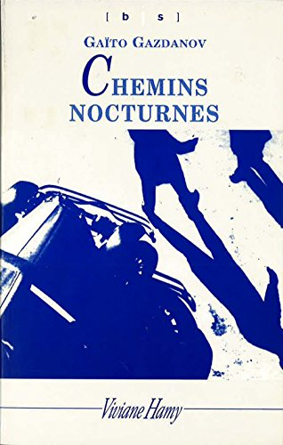 Chemins Nocturnes (bis) par Gaïto Gazdanov