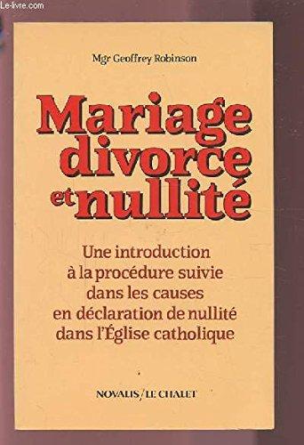 Mariage, divorce et nullité