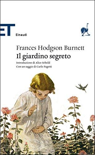 Il giardino segreto (Einaudi tascabili. Classici Vol. 1603)