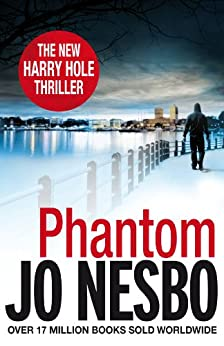 Phantom: A Harry Hole thriller (Oslo Sequence 7) (English Edition) von [Nesbo, Jo]