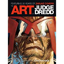 The Art of Judge Dredd: Featuring 35 Years of Zarjaz Covers (Ad 2000)