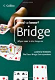 Bridge: All You Need to Play the Game (Collins Need to Know?)