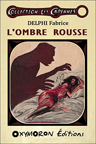 L'Ombre Rousse (Les Cadennes) par Fabrice Delphi