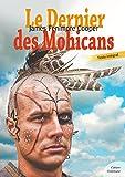 Le dernier des Mohicans (Bas-de-cuir) - Format Kindle - 9782363072009 - 0,99 €