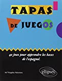 Best Livre pour apprendre les espagnols - Tapas de juegos 40 jeux pour apprendre les Review