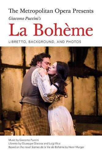 The Metropolitan Opera Presents: Puccini's La Boheme: The Complete Libretto by Luigi Illica (2014-06-03)