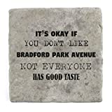 Its ok if you don't like Bradford Park Avenue not everyone has good taste - Marble Tile Drink Coasters Set of 4