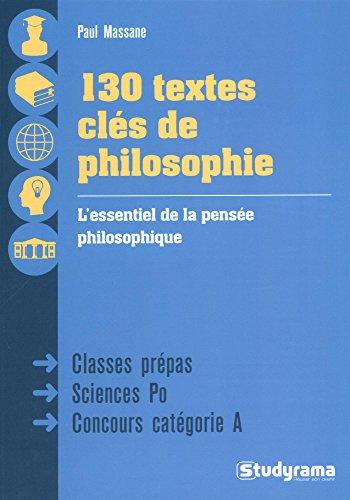 130 textes clés de philosophie par Paul Massane