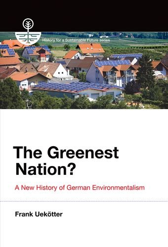 Greenest Nation? (History for a Sustainable Future)