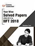 IIFT 2018 Year Wise & Section Wise (Solved Papers 2006-2017)
