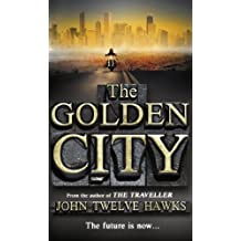 The Golden City (The Fourth Realm Trilogy Book 3)